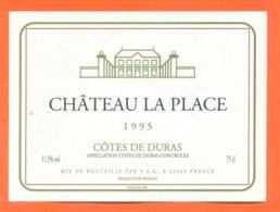 étiquette De Vin Cotes De Duras Chateau La Place 1995 SAG à 33360 - 75 Cl - Vin De Pays D'Oc