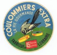Ancienne étiquette Fromage Coulommiers Extra  LA PIE GOURMANDE   Fabriqué En Lorraine - Kaas