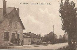 Vintage Cpa . 2.- Pinon.-Avenue De La Gare. D.d. - Autres Communes