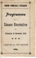 """Programme Séance Récréative Du  Dimanche 18 Novembre 1934 Salle De La Cité D'Ecouen, """"La Roue De La Fortune"""" De ... - Programmes"""