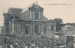 LA ROCHELLE - N° 571 - LA CATHEDRALE - La Rochelle