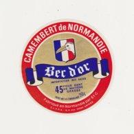F/ETIQUETTE DE CAMEMBERT HUTIN CONDE SUR SARTHE 61 G BEC D OR - Quesos
