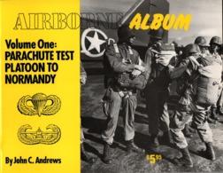AIRBORNE ALBUM PARACHUTE TEST PLATOON TO NORMANDY PARA US ARMY - 1939-45