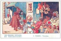 Chromos. N° 34188.maroc.gervese.la Fhosphatine Falières.les Grand Voyage De Roudoudou..publicité. 7  X 10.5 Cm - Trade Cards