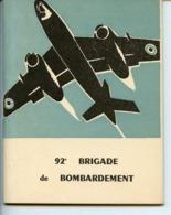 MERIGNAC 33 FASCICULE DE PRESENTATION DE LA 92è BRIGADE DE BOMBARDEMENT (1964) - Avión