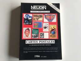 L'Officiel International Des CARTES POSTALES - NEUDIN 1986 - Libri