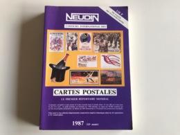 L'Officiel International Des CARTES POSTALES - NEUDIN 1987 - Libri