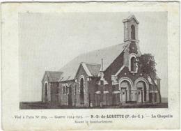 62   Notre Dame De Lorette La Chapelle Avant Le Bombardement - Other Municipalities