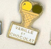N# - PIN'S:  VANILLE ET CHOCOLAT - Levensmiddelen
