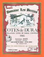 étiquette De Vin De Cotes De Duras Domaine Les Bertins 1985 Dominique Manfé à Duras - 75 Cl - Vin De Pays D'Oc