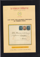 CATALOGUE DE VENTE WILLIAM ( 220 Eme ) D Autres Catalogues De Ventes William ,Balasse ,Soeteman Disponibles Me Contacter - Catalogues For Auction Houses