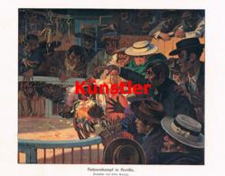 1415 Otto Boyer Hahnenkampf Sevilla Farbiges Kunstblatt 1910 !! - Estampes