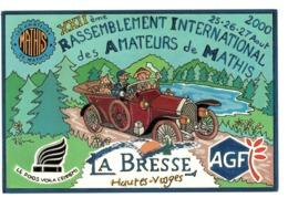 CPM       RASSEMBLEMENT INTERNATIONAL AMATEURS DE MATHIS      88     LA BRESSE 2000   ILLUSTR. P. HAMM - Borse E Saloni Del Collezionismo