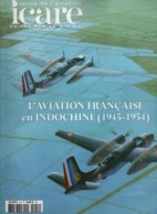 AVIATION FRANCAISE EN INDOCHINE 1945 1954  ICARE N°210 - Aviation
