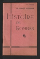 Livret : HISTOIRE DE ROMBAS En Moselle - Par Léon MAUJEAN - Début Du Siècle Dernier - 82 Pages - 19 Photos Et Scannes - Lorraine - Vosges