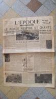 Journal L'Epoque 9 Mai 1945 - Le Monde Respire Et Chante - 1939-45