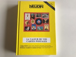 L'Officiel International Des CARTES POSTALES - NEUDIN 1993 - Libri