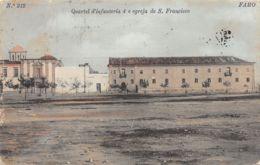 Faro (Portugal) - Quartel D'infanteria 4 E Egreja De S. Francisco - Faro