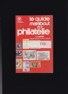 LE GUIDE MARABOUT DE LA PHILATELIE  256 Pages FJ Melville - Manuali