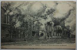 ARRAS Couvent Du Saint-Sacrement En Flammes (Cachet 140e Régiment Territorial D'Infanterie) - Arras