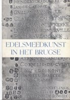 BRUGGE 1950 EDELSMEEDKUNST IN HET BRUGSE - Culture