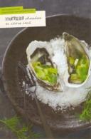 CP Pub. Recette 2019 - Huîtres Chaudes Au Citron Vert - NEUVE - Grand Frais - Coquillages, Fruits De Mer - Recettes (cuisine)