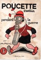 SANTE / MASQUE A GAZ / CARTON DE BD  POUCETTE TROTTIN / PENDANT LA GUERRE / PAR A.PERRE ILLUSTRATEUR DE BD - Health
