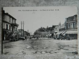VILLIERS SUR MARNE      LA PLACE DE LA GARE - Villiers Sur Marne