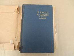 Le Bagage Du Gendarme Par Le Colonel J. Blanchard - 121/01 - Andere