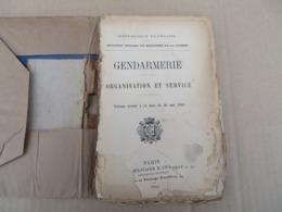Gendarmerie - Organisation Et Service - 01/01 - Andere