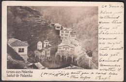 CPA - Macedonia, Gruss Aus PALANKA - Salut De PALANKA. 1903 - Macedonia