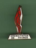 CREMATISTES DE FRANCE ***  2004 (80) - Pin's