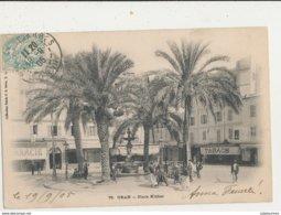 ALGERIE  ORAN PLACE KLEBER CPA BON ETAT - Oran
