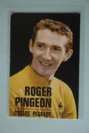 CYCLISME: CYCLISTE : ROGER PINGEON - Ciclismo
