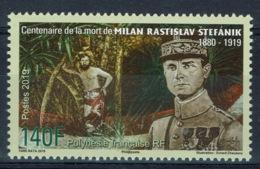 French Polynesia, Milan Rastilav Stefanik, Slovak Politician, Astronomer, 2019, MNH VF - Nuevos