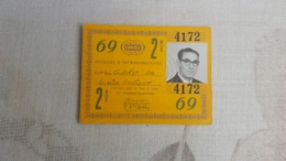 ANTIQUE PORTUGAL SEASON TICKET PASSE CARRIS 2ª CLASSE 1969 - Abonos