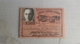 ANTIQUE PORTUGAL SEASON TICKET PASSE CARRIS DE FERRO DE LISBOA  1931 - Abonos