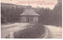 LA SCHLUCHT(GARE DE TRAMWAY) CHAUME DE MONTABEY - Other Municipalities