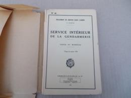 Service Intérieur De La Gendarmerie - Texte Et Modèles - 40/01 - Andere