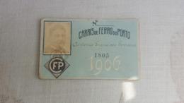 RARE ANTIQUE PORTUGAL SEASON TICKET PASSE CARRIS DE FERRO DO PORTO 1906 - Abonos