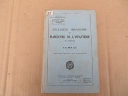 Règlement Provisoire De Manoeuvre De L'Infanterie - Combat - 32/01 - Andere