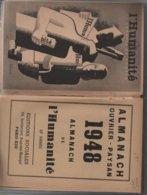 ALMANACH OUVRIER-PAYSAN 1948 Publié Par L'humanité VOIR LES 2 SCANS - Andere