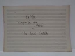 Antigua Partitura Manuscrita Para Piano. Dorotea. Mazurca. Felio Monné Batallé. - Partituras