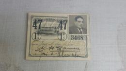 ANTIQUE PORTUGAL SEASON TICKET PASSE CARRIS DE FERRO DE LISBOA 1ª CLASSE 1947 - Wochen- U. Monatsausweise