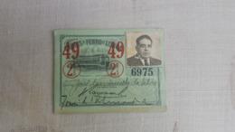 ANTIQUE PORTUGAL SEASON TICKET PASSE CARRIS DE FERRO DE LISBOA 2ª CLASSE 1949 - Europa