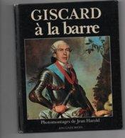 GISCARD à La Barre Photomontages De JEAN HAROLD - Andere