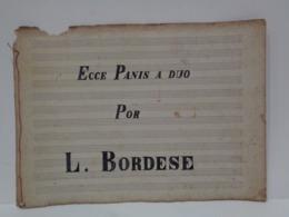 Antigua Partitura Manuscrita. Ecce Panis A Duo. Por L. Bordese. Medianos S XIX. - Partituras