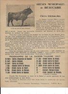 Arenes De Beaucaire Programme Saison Taurine 1937 Courses Camarguaises Manades Taureaux Reynaud Aubanel Granon Marquis.. - Programmes