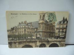 BESANÇON  25 DOUBS FRANCHE CONTE LA MADELEINE ET LE PONT BATTANT CPA 1906 - Besancon