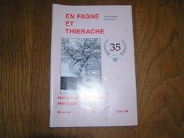 EN FAGNE ET THIERACHE N° 134 Régionalisme Aublain Boutonville Industrie Du Fer Forges Fourneaux Moulin Chimay Collège - België